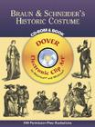 Braun & Schneider's Historic Costume [With CDROM] (Dover Electronic Clip Art) Cover Image