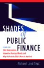 Shades of Public Finance Vol. 1: Illicit Bankruptcies, Innovative Municipal Bonds, and Why the Patriots Didn't Move to Hartford Cover Image