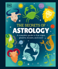 The Secrets of Astrology Cover Image