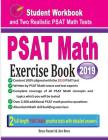 PSAT Math Exercise Book: Student Workbook and Two Realistic PSAT Math Tests Cover Image