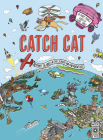 Catch Cat: Discover the world in this search and find adventure Cover Image