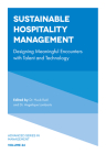 Sustainable Hospitality Management: Designing Meaningful Encounters with Talent and Technology Cover Image