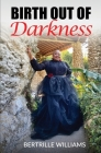 Birth Out Of Darkness Cover Image
