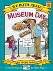 Museum Day (We Both Read: Level K) Cover Image