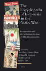 The Encyclopedia of Indonesia in the Pacific War: In Cooperation with the Netherlands Institute for War Documentation (Handbook of Oriental Studies. Section 3 Southeast Asia #19) Cover Image