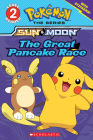 The Great Pancake Race (Pokémon: Scholastic Reader, Level 2) Cover Image