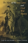 The Myth of the Lost Cause and Civil War History Cover Image