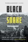 Black Snake: Standing Rock, the Dakota Access Pipeline, and Environmental Justice Cover Image