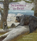 Seasons of the Bear: A Yosemite Story Cover Image