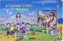 A Catholic Child's Prayers (St. Joseph Picture Block Books) Cover Image