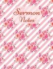 Sermon Notes: Special Edition-Color Interior-Sermon Notes Journal for Men and Women-Christian arts gifts-Scripture Notes and Prayer- Cover Image