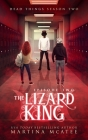 The Lizard King: Season Two Episode Two (Dead Things #5) Cover Image