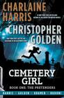 Cemetery Girl: Book One: The Pretenders Cover Image