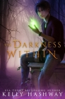 The Darkness Within (Monster Within #2) Cover Image