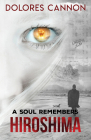A Soul Remembers Hiroshima Cover Image