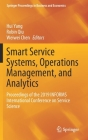 Smart Service Systems, Operations Management, and Analytics: Proceedings of the 2019 Informs International Conference on Service Science (Springer Proceedings in Business and Economics) Cover Image