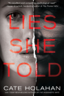 Lies She Told: A Novel Cover Image