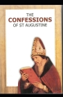 Confessions of Saint Augustine: ( illustrated edition) Cover Image