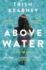 Above Water: A Stolen Childhood, An Enduring Scandal, A Survivor's Story Cover Image