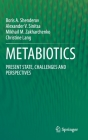 Metabiotics: Present State, Challenges and Perspectives Cover Image