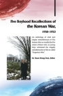Five Boyhood Recollections of the Korean War, 1950-1953 Cover Image