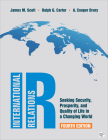 IR: Seeking Security, Prosperity, and Quality of Life in a Changing World Cover Image