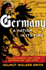 Germany: A Nation in Its Time: Before, During, and After Nationalism, 1500-2000 Cover Image