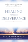 Healing through Deliverance: The Foundation and Practice of Deliverance Ministry Cover Image