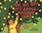 Up, Up, Up! It's Apple Picking Time Cover Image
