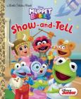 Show-and-Tell (Disney Muppet Babies) (Little Golden Book) Cover Image