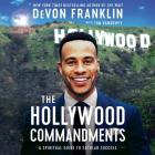 The Hollywood Commandments: A Spiritual Guide to Secular Success Cover Image