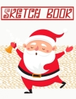 Sketchbook For Teens Christmas Giving: Sketch Book Big Book Drawing Pad Sheet Size Wirebound - Scribblings - Drawing # World Size 8.5 X 11 Inch 110 Pa Cover Image