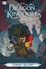 Ghost Island (Dragon Kingdom of Wrenly #4) Cover Image