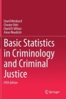 Basic Statistics in Criminology and Criminal Justice Cover Image