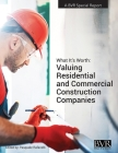 What It's Worth: Valuing Residential and Commercial Construction Companies Cover Image