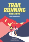 Trail Running Illustrated: The Art of Running Free Cover Image