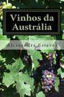 Vinhos da Austrália: O guia definitivo para você entender os vinhos australianos Cover Image