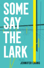 Some Say the Lark Cover Image