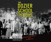 The Dozier School for Boys: Forensics, Survivors, and a Painful Past Cover Image