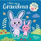 I Love My Grandma (Peep-Through Books) Cover Image