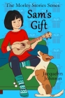 Sam's Gift: A Coming of Age Book for Girls 10 to 13 Cover Image