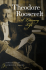 Theodore Roosevelt: A Literary Life Cover Image
