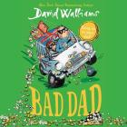 Bad Dad Lib/E Cover Image