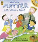 What's the Matter in Mr. Whiskers' Room? Cover Image