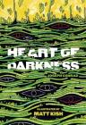 Heart of Darkness: The Illustrated Edition Cover Image