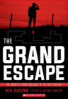 The Grand Escape: The Greatest Prison Breakout of the 20th Century (Scholastic Focus) Cover Image