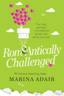 ROMeANTICALLY CHALLENGED: A Perfect RomCom Beach Read (When in Rome #1) Cover Image