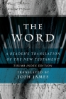 The Word: A Reader's Translation of the New Testament Cover Image