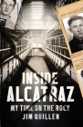 Inside Alcatraz: My Time on the Rock Cover Image