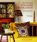 English Decoration: Timeless Inspiration for the Contemporary Home Cover Image